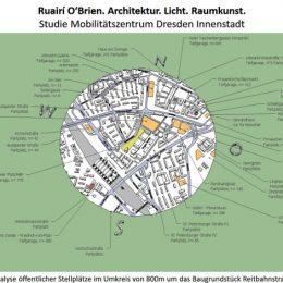 Studie zum geplanten Mobilitätszentrum in Dresden von Ruairí O'Brien. Einordnung des Mobilitätszentrums in den Stadtplan.